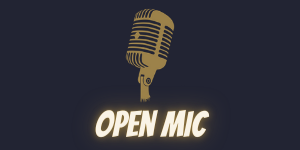 Open Mic - an informal evening of text and tunes